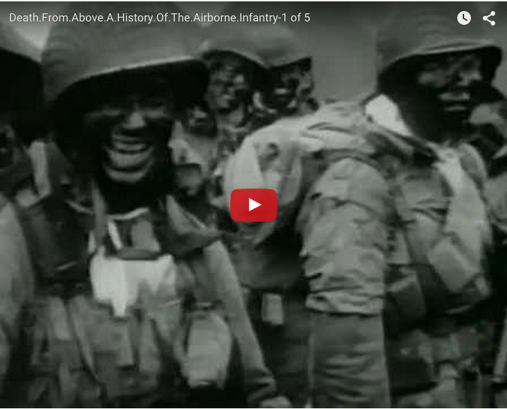 Death From Above, History of the Airborne – part 1 of 5