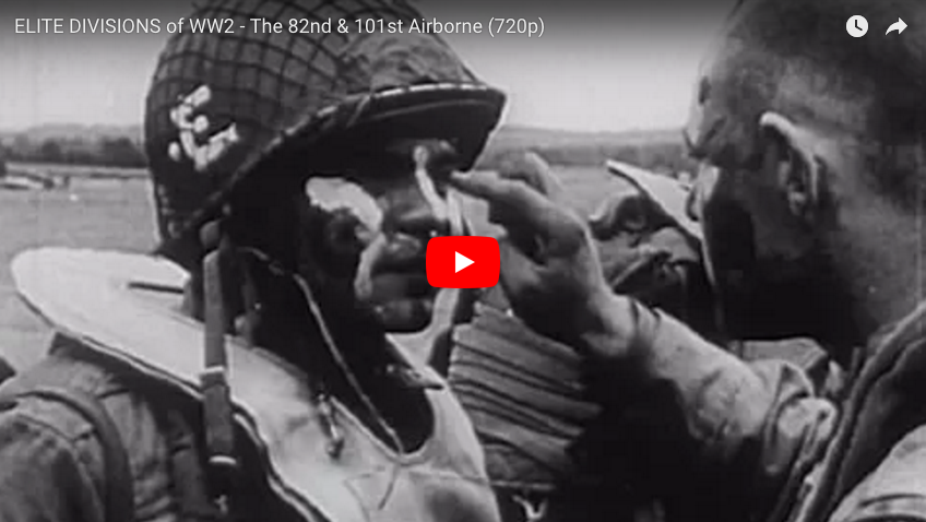 [VIDEO] Elite Divisions of WWII – The 82nd & 101st Airborne