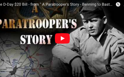 """[VIDEO] The D-Day $20 Bill – from """" A Paratrooper's Story – Benning to Bastogne """""""