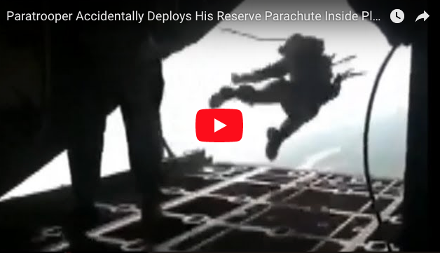 [VIDEO] Paratrooper Accidentally Deploys His Reserve Parachute Inside Plane