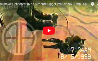 [VIDEO] Blackhawk 82nd Airborne Rigger Proficiency Jump