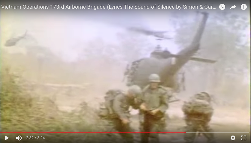 Vietnam Operations 173rd Airborne: Music – The Sound of Silence by Simon & Garfunkel